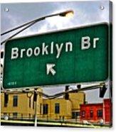 Brooklyn Bridge Thisaway Acrylic Print