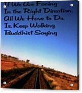 Buddhist Proverb Acrylic Print
