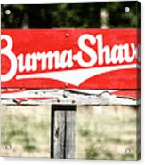 Burma Shave #1 Acrylic Print