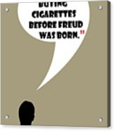 Buying Cigarettes - Mad Men Poster Don Draper Quote Acrylic Print