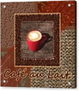 Cafe Au Lait - Coffee Art - Red Acrylic Print