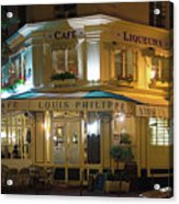 Cafe Louis Philippe Acrylic Print