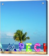 Campeche Sign And Sea View Acrylic Print