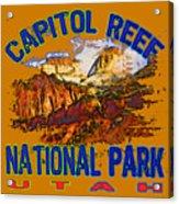 Capitol Reef National Park Utah Acrylic Print