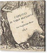 Capricci Di Varie Battaglie (title Page) Acrylic Print