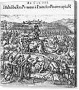 Capture Of Atahualpa, 1532 Acrylic Print