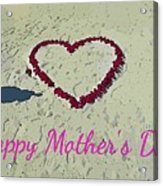 Card For Mothers Day Acrylic Print
