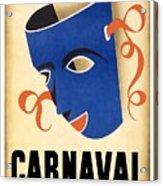 Carnaval En La Habana 1941 - Carnival Mask - Retro Travel Poster - Vintage Poster Acrylic Print