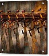 Carpenter  - Saws And Braces  Acrylic Print