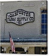 Carpenter Farm Supply Co Sign Acrylic Print