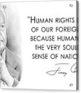 Carter On Human Rights Acrylic Print