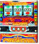 Casino Slot Machine . One Arm Bandit . Triple Bar Bonus Jack Pot Acrylic Print by Wingsdomain Art and Photography