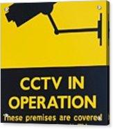 Cctv Warning Sign Acrylic Print