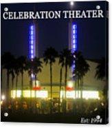 Celebration Movie Theater 1994 Acrylic Print
