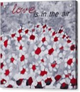 Champs De Marguerites - Love Is In The Air - Red -a23a3 Acrylic Print