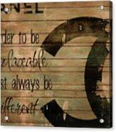 Chanel Wood Panel Rustic Quote Acrylic Print