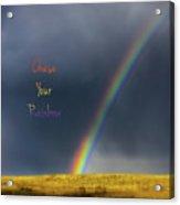 Chase Your Rainbow Acrylic Print