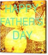 Cheerful Father's Day Acrylic Print