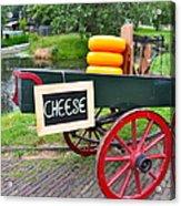 Cheese On A Wagon Acrylic Print