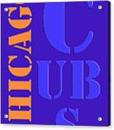 Chicago Cubs Baseball Team Vintage Original Typpography Acrylic Print