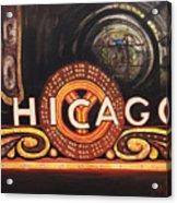 Chicago Is Acrylic Print