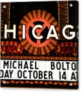 Chicago Sign - Chicago Theater Acrylic Print