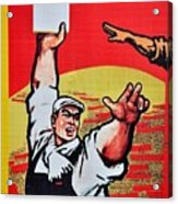 Chinese Communist Party Workers Proletariat Propaganda Poster Acrylic Print