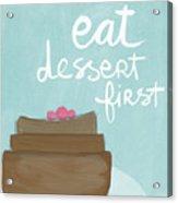 Chocolate Cake Dessert First- Art By Linda Woods Acrylic Print