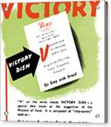 Choose For Victory -- Ww2 Acrylic Print