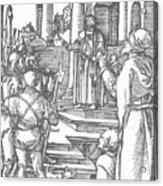 Christ Before Pilate 1511 Acrylic Print