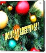 Christmas Balls  Holiday Greetings Acrylic Print