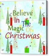 Christmas Magic Acrylic Print