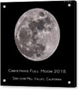 Christmas Moon 2015 Acrylic Print