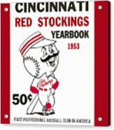 Cincinnati  Reds 1953 Yearbook Acrylic Print