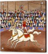 Circus Bareback Riders Acrylic Print
