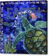 Clean Oceans Sea Turtle Art Acrylic Print
