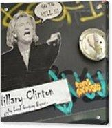 Clinton Message To Donald Trump Acrylic Print