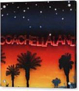 Coachellaland Acrylic Print