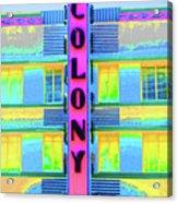 Colony Hotel Acrylic Print