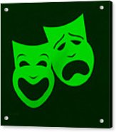 Comedy N Tragedy Green Acrylic Print