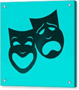 Comedy N Tragedy Turquoise Acrylic Print