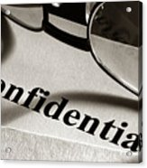 Confidential Acrylic Print