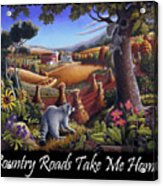 Country Roads Take Me Home T Shirt - Coon Gap Holler - Appalachian Country Landscape 2 Acrylic Print
