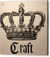 Craft Crown  Acrylic Print