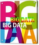 Creative Title - Big Data Acrylic Print