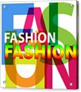 Creative Title - Fashion Acrylic Print