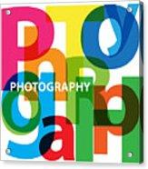 Creative Title - Photography Acrylic Print