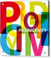Creative Title - Productivity Acrylic Print