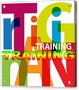 Creative Title - Training Acrylic Print