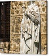 Crowned Statue - Toledo Spain Acrylic Print
